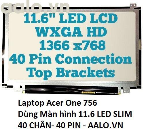 Màn hình laptop Acer One 756