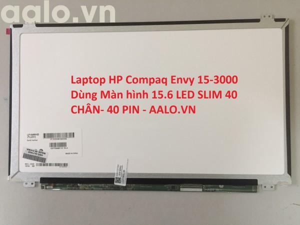 Màn hình laptop HP Compaq Envy 15-3000
