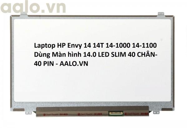 Màn hình laptop HP Envy 14 14T 14-1000 14-1100