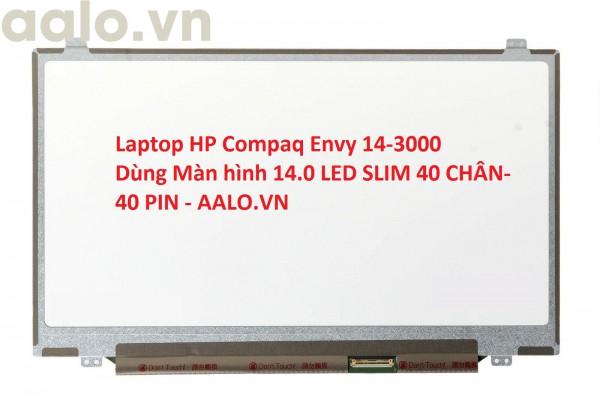 Màn hình laptop HP Compaq Envy 14-3000
