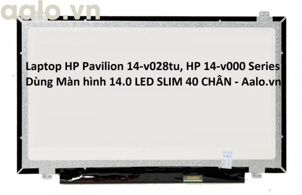 Màn hình Laptop HP Pavilion 14-v028tu, HP 14-v000 Series