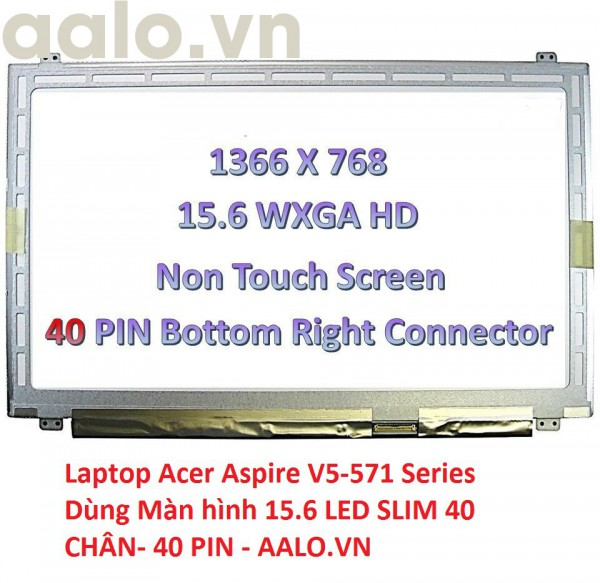 Màn hình laptop Acer Aspire V5-571 Series