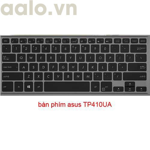 bàn phím laptop asus TP410 TP410UA TP412UA