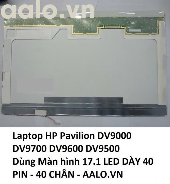 Màn hình laptop HP Pavilion DV9000 DV9700 DV9600 DV9500