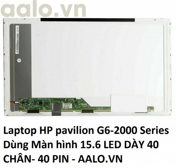 Màn hình laptop HP pavilion G6-2000 Series