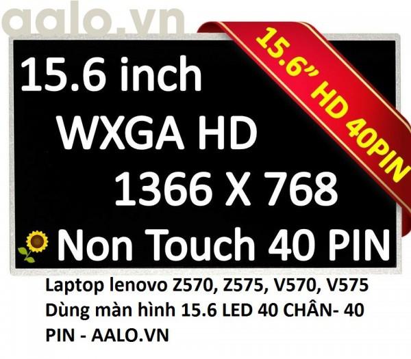 Màn hình laptop lenovo Z570, Z575, V570, V575