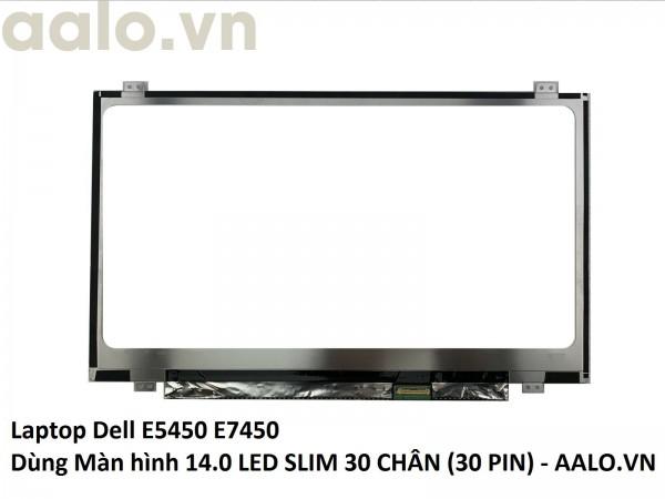 Màn hình laptop Dell E5450 E7450