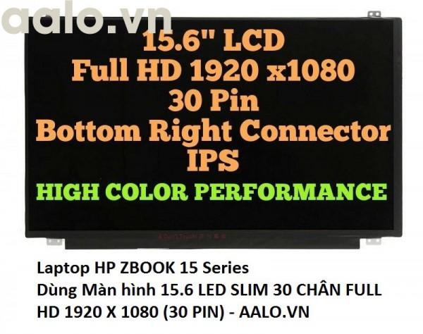 Màn Hình Laptop HP ZBOOK 15 Series