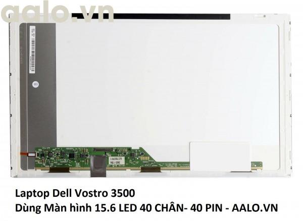 Màn hình laptop Dell Vostro 3500