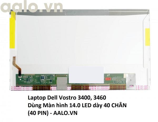 Màn hình Laptop Dell Vostro 3400, 3460
