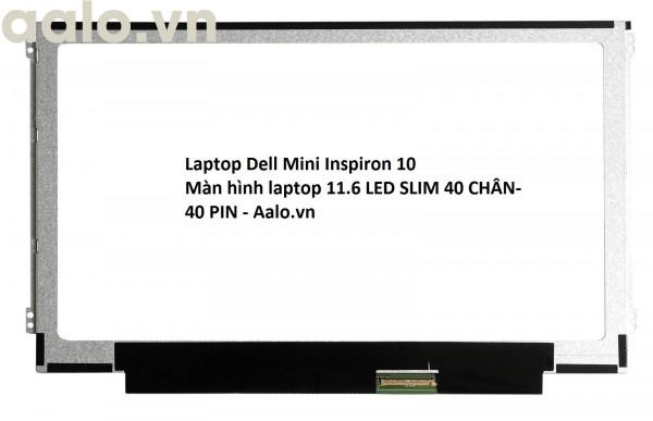 Màn hình Laptop Dell Inspiron 1121