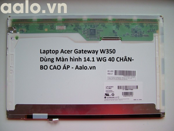 Màn hình Laptop Acer Gateway W350