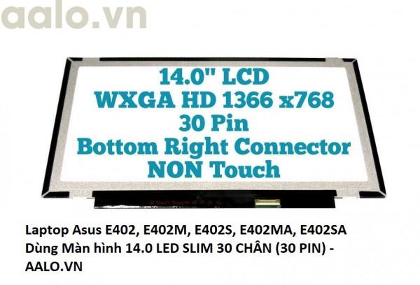 Màn hình laptop Asus E402, E402M, E402S, E402MA, E402SA