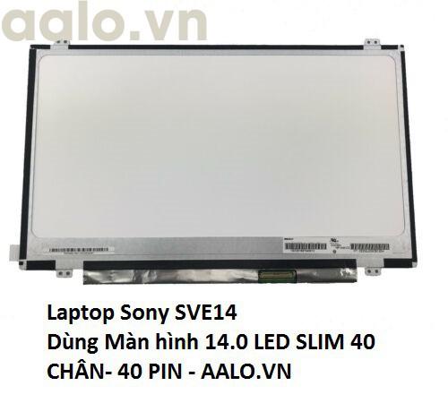 Màn hình laptop Sony SVE14