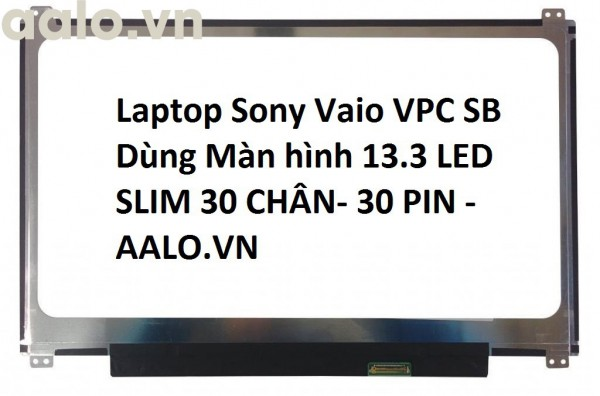 Màn hình laptop Sony Vaio VPC SB