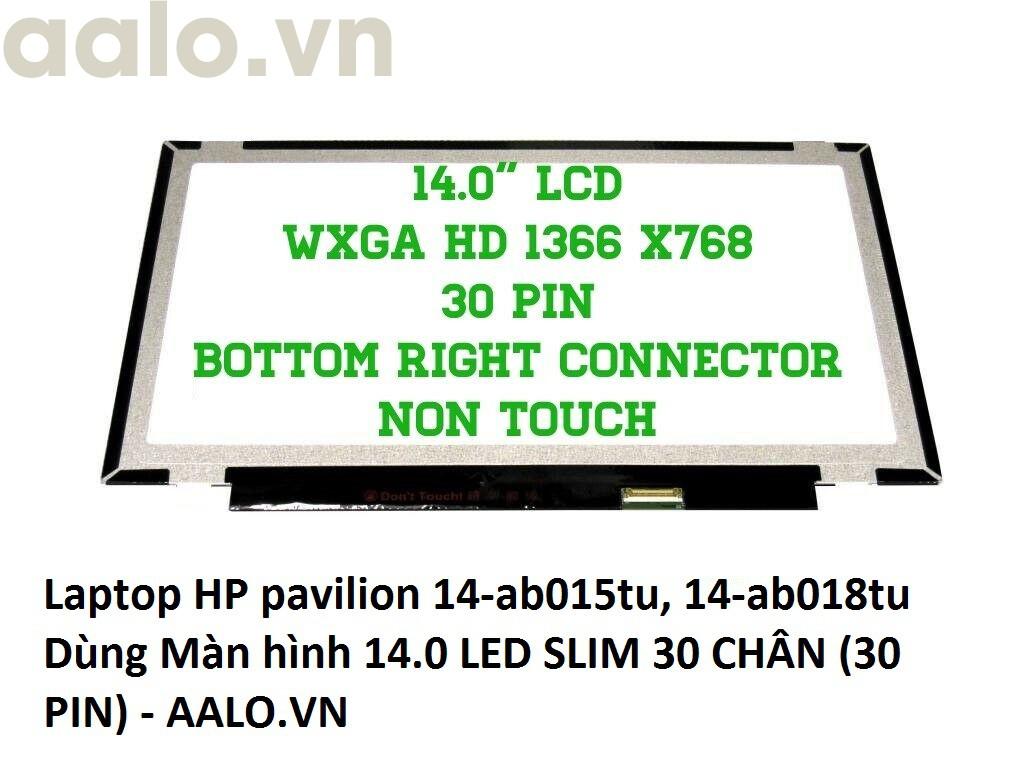Màn hình Laptop HP pavilion 14-ab015tu, 14-ab018tu